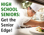 High School Seniors - Get the Edge at the CIA!