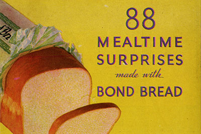 "The 1931 cookbook, 88 Mealtime Surprises Made With Bond Bread, from the General Baking Co., is on display in the ""Amber Waves"" student-curated exhibit at the CIA in Hyde Park, NY through April 2020"