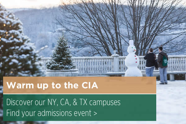 Warm up to the CIA - visit our NY CA or TX campus