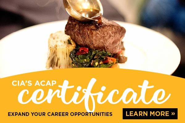 Learn about CIA's CA ACAP program for culinary students