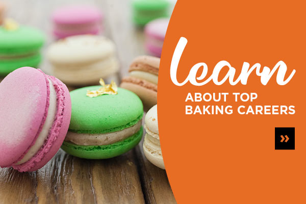 Learn about top baking and pastry careers - read CIA's whitepaper