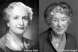 Frances Roth and Katherine Angell