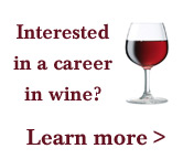 Interested in a career in wine? Learn more.