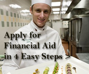 Apply for Financial Aid for CIA culinary school in 4 Easy Steps