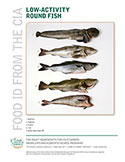 Food ID—Low Activity Round Fish